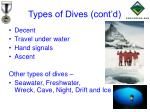 types of dives cont d