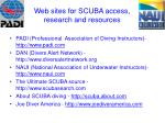web sites for scuba access research and resources