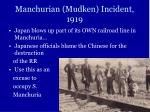 manchurian mudken incident 1919