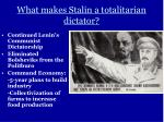 what makes stalin a totalitarian dictator