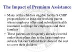 the impact of premium assistance