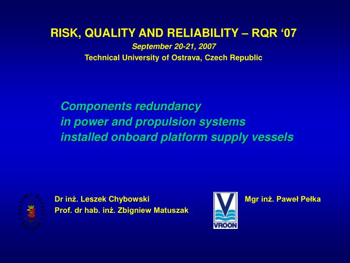 components redundancy in power and propulsion systems installed onboard platform supply vessels n.