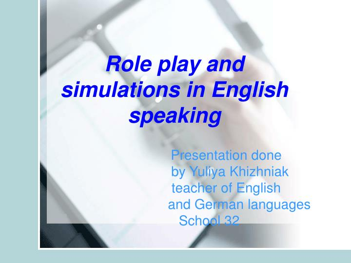 presentation done by yuliya khizhniak teacher of english and german languages school 32 n.