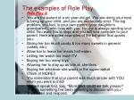 the examples of role play