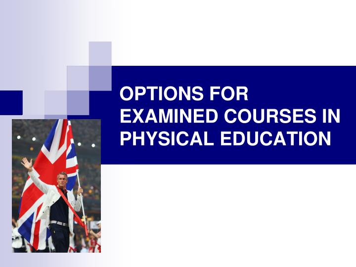 options for examined courses in physical education n.