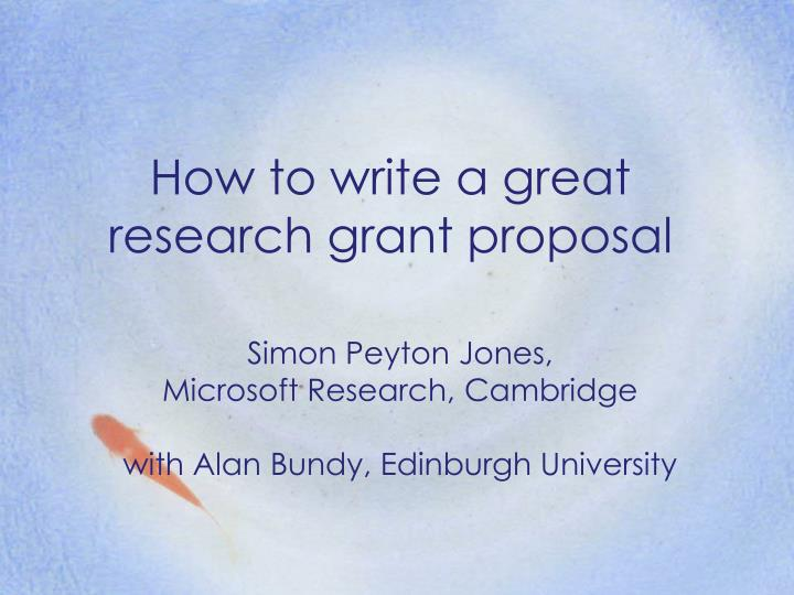 how to write a great research grant proposal n.