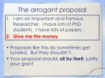 the arrogant proposal