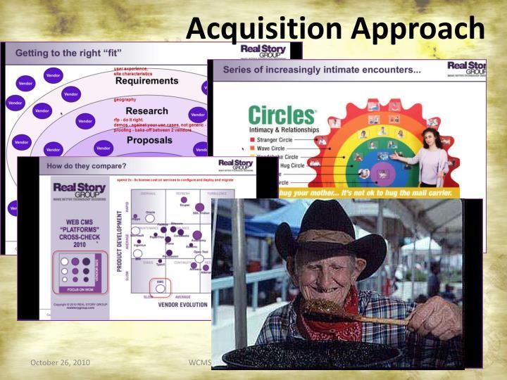 Acquisition Approach