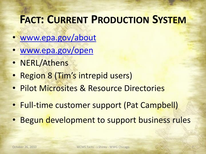 Fact: Current Production System