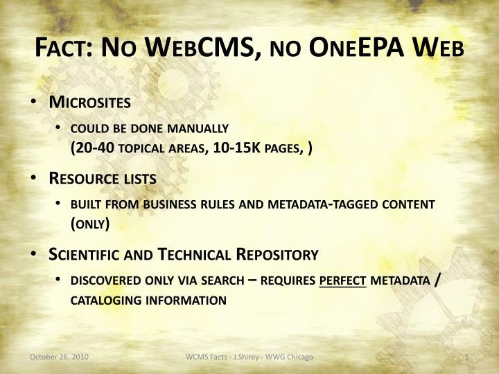 Fact: No WebCMS, no OneEPA Web