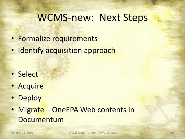 WCMS-new:  Next Steps