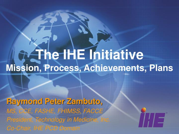 the ihe initiative mission process achievements plans n.