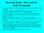 research paper intro and 1st body paragraph