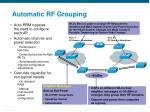 automatic rf grouping