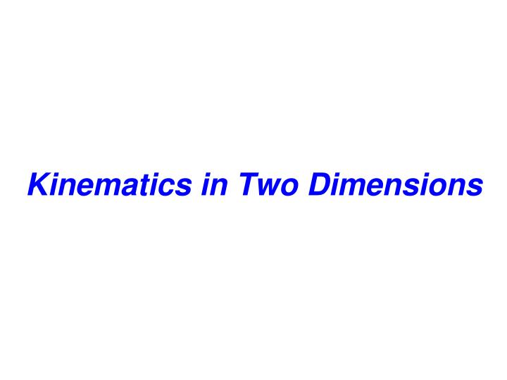 kinematics in two dimensions n.