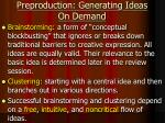 preproduction generating ideas on demand