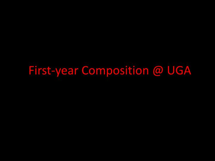 first year composition @ uga n.