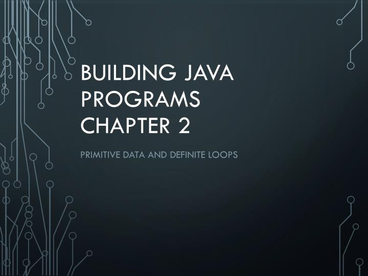 building java programs chapter 2 n.