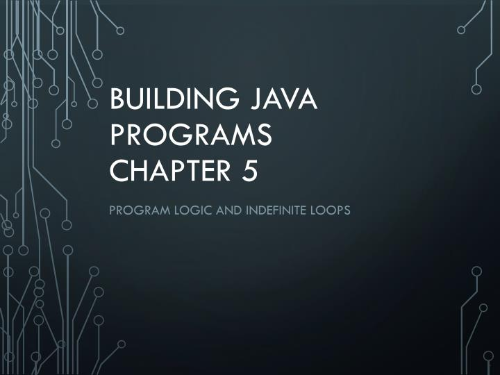 building java programs chapter 5 n.