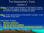 the geographer s tools lesson 2