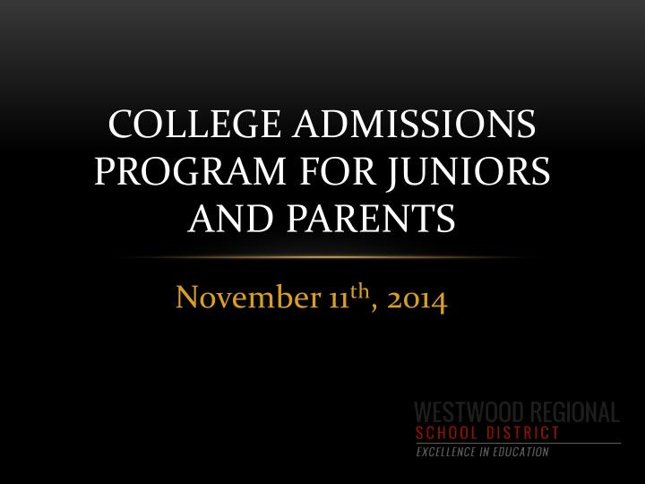college admissions program for juniors and parents n.