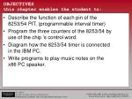 objectives this chapter enables the student to