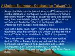 a modern earthquake database for taiwan 1