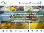 roles of gef national focal points experiences in gef coordination and integration
