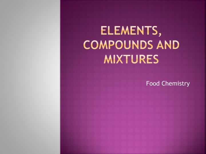 elements compounds and mixtures n.
