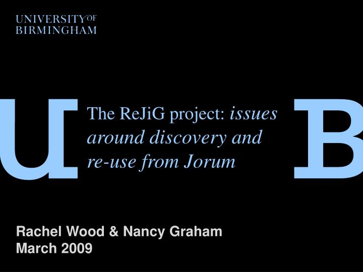 the rejig project issues around discovery and re use from jorum n.