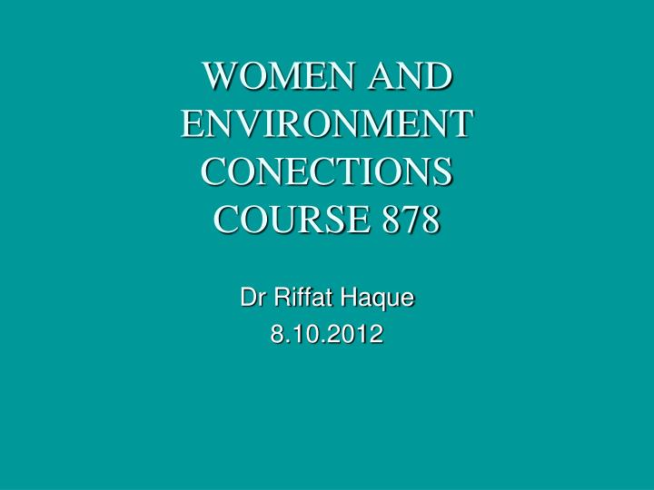 women and environment conections course 878 n.