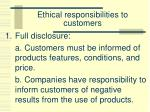 ethical responsibilities to customers