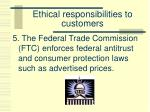ethical responsibilities to customers5