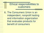 ethical responsibilities to customers6