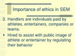 importance of ethics in sem2