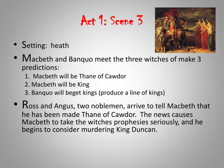 Act 1: Scene 3