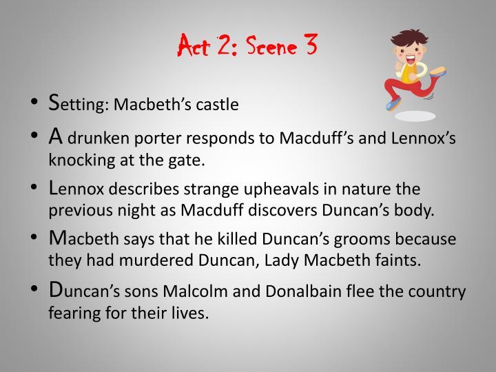 Act 2: Scene 3