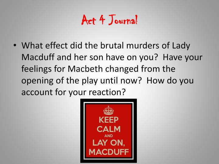 Act 4 Journal