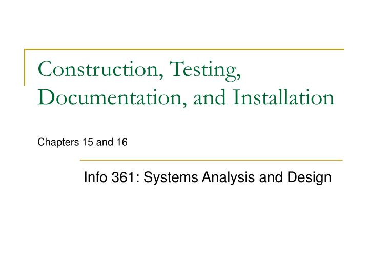 construction testing documentation and installation chapters 15 and 16 n.