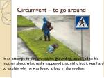 circumvent to go around