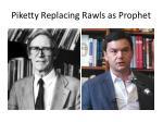 piketty replacing rawls as prophet