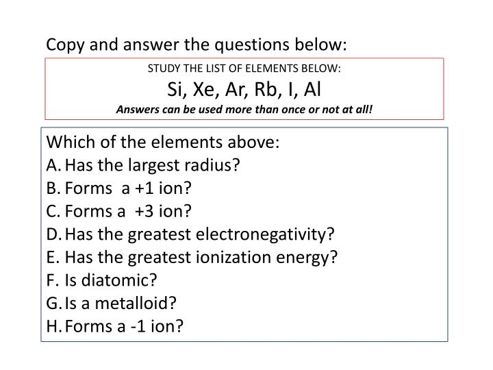 Copy and answer the questions below: