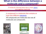 what is the difference between a molecule and a compound