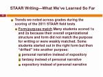 staar writing what we ve learned so far1