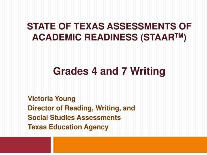 state of texas assessments of academic readiness staar tm grades 4 and 7 writing n.