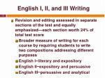 english i ii and iii writing