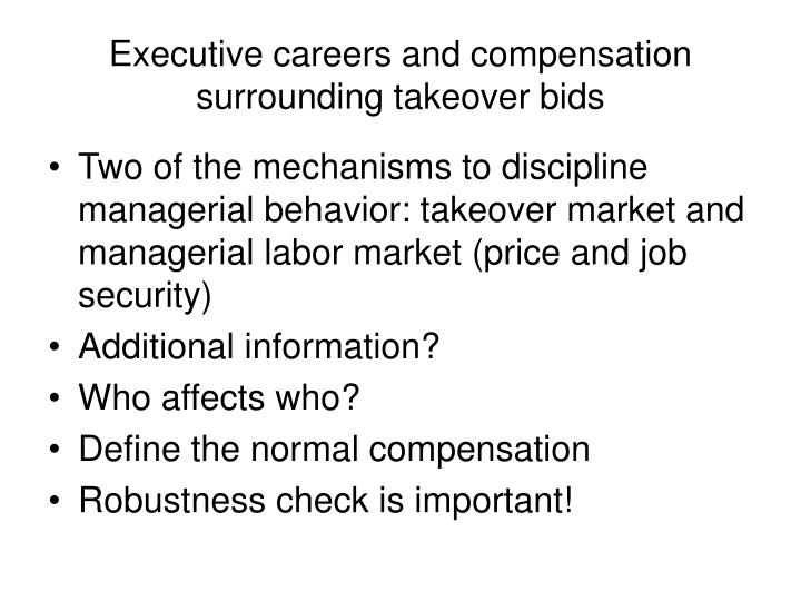 executive careers and compensation surrounding takeover bids n.