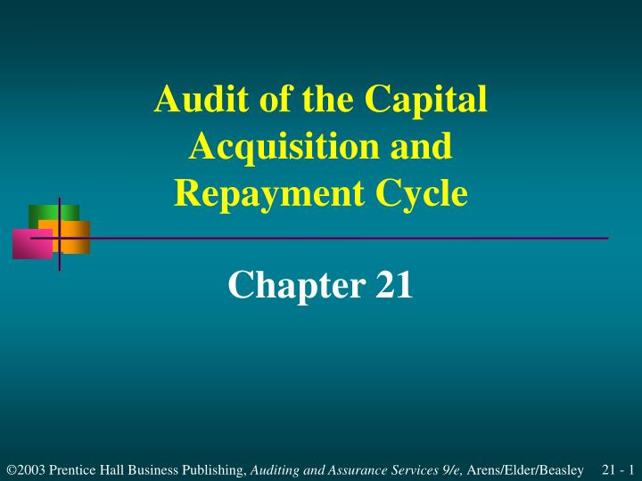 audit of the capital acquisition and repayment cycle n.