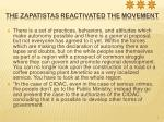 the zapatistas reactivated the movement