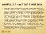 women we have the right too